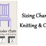 Sizing Charts for Crochet and Knitting ~ Dorianna Rivelli – The Lavender Chair