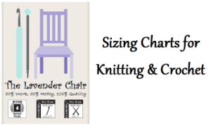 Sizing Charts for Crochet and Knitting ~ Dorianna Rivelli - The Lavender Chair