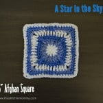 A Star in the Sky – 6 Inch Afghan Square ~ The Stitchin' Mommy