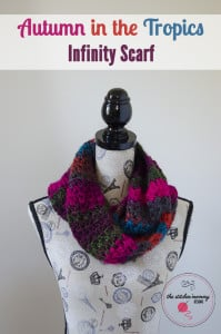 Autumn in the Tropics Infinity Scarf ~ The Stitchin' Mommy