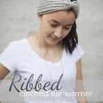 Ribbed Cinched Ear Warmer ~ Little Monkeys Crochet