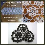 Snowflake Table Runner ~ Rhelena – CrochetN'Crafts