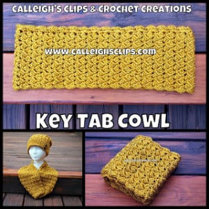 Key Tab Cowl ~ Elisabeth Spivey - Calleigh's Clips & Crochet Creations