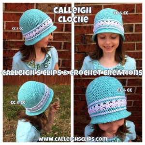 New Calleigh Cloche ~ Elisabeth Spivey - Calleigh's Clips & Crochet Creations