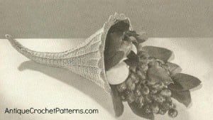 Horn of Plenty ~ Antique Crochet Patterns