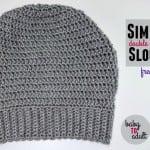 Simple Double Crochet Slouch Hat ~ Oombawka Design