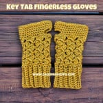 Key Tab Fingerless Gloves ~ Elisabeth Spivey – Calleigh's Clips & Crochet Creations
