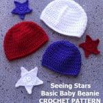 Seeing Stars Baby Beanies ~ EyeLoveKnots