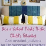 It's a School Night Night Child's Blanket by Marie Segares/Underground Crafter