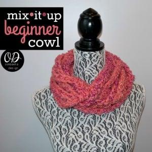 Mix It Up Beginner Cowl ~ Oombawka Design