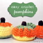 Easy Crochet Pumpkins ~ My Merry Messy Life