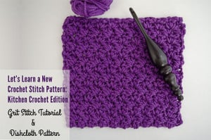 Grit Stitch Tutorial & Dishcloth ~ The Stitchin' Mommy