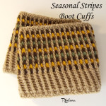 Seasonal Stripes Boot Cuffs ~ Rhelena – CrochetN'Crafts