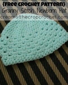Granny Stitch Newborn Hat by Cream Of The Crop Crochet