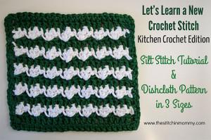 Silt Stitch Dishcloth by The Stitchin' Mommy