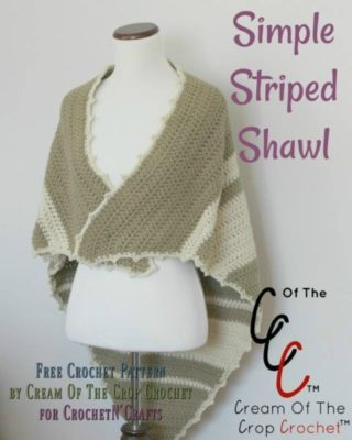 Simple Striped Shawl by Cream Of The Crop Crochet for CrochetN'Crafts