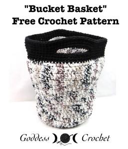 Bucket Basket by Goddess Crochet