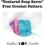 Textured Soap Saver by Goddess Crochet