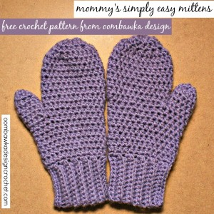 Mommy's Simply Easy Mittens by Oombawka Design