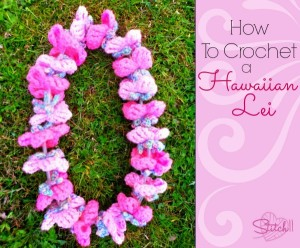 How to Crochet a Hawaiian Lei by Stitch11