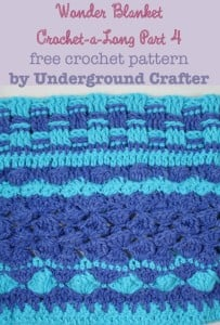 Wonder Blanket Crochet-a-Long Part 4 by Marie Segares/Underground Crafter