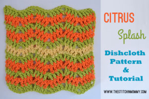 Citrus Splash Dishcloth by The Stitchin' Mommy