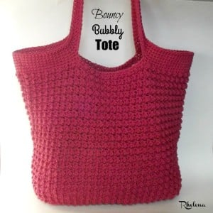 Bouncy Bubbly Tote by Rhelena of CrochetN'Crafts