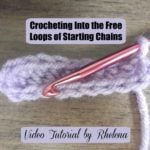 Crocheting into the Free Loops of Starting Chains by CrochetN'Crafts