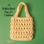A Bullion Stitch Bag for Children by Rhelena of CrochetN'Crafts