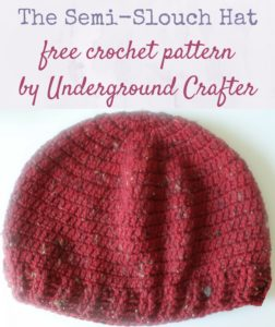 The Semi-Slouch Hat by Marie Segares/Underground Crafter