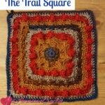 The Trail Square by American Crochet