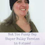 Not Too Fussy Cap (Super Bulky Version) by  Marie Segares/Underground Crafter