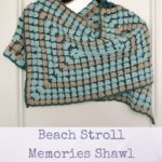 Beach Stroll Memories Shawl by Marie Segares/Underground Crafter