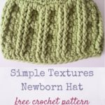Simple Textures Newborn Hat by Marie Segares/Underground Crafter