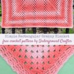 Simple Rectangular Granny Blanket by Marie Segares/Underground Crafter