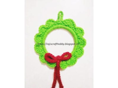Easy DIY Crochet Wreath Ornament by Raji's Craft Hobby