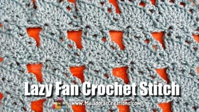 Lazy Fan Crochet Stitch Tutorials by Meladora's Creations