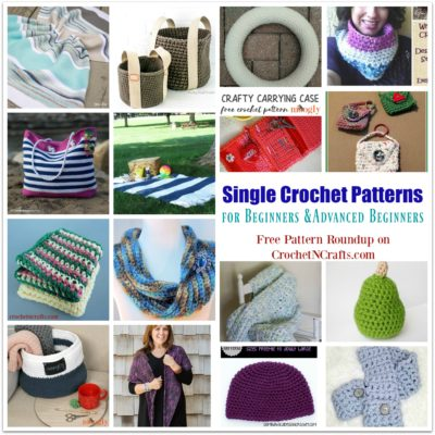 Free and Easy Single Crochet Patterns for Beginners and Advanced Beginners