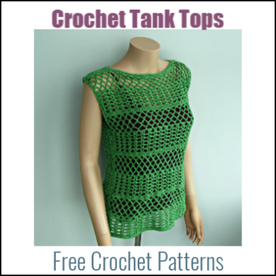 Free Crochet Tank Tops and Camisole Patterns