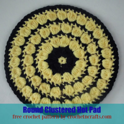 Round Clustered Hot Pad Crochet Pattern by CrochetNCrafts