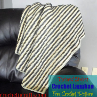 Textured Stripes Crochet Lapghan by CrochetNCrafts