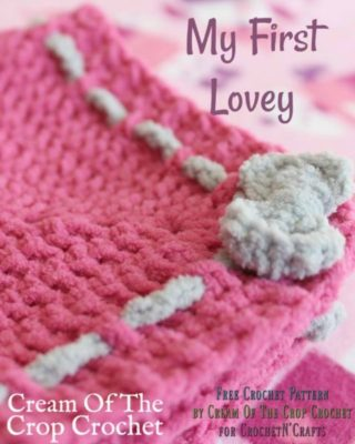 My First Lovey by Cream Of The Crochet Crochet for CrochetNCrafts.