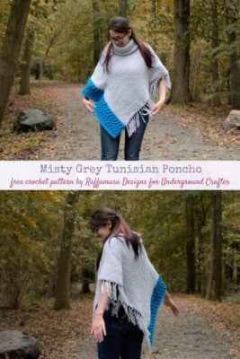 Misty Grey Tunisian Poncho by RaffamusaDesigns for Marie/Underground Crafter
