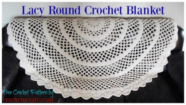 Lacy Round Crochet Blanket Pattern by CrochetNCrafts