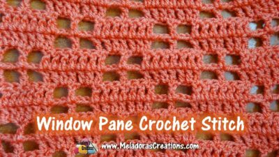 Window Pane Crochet Stitch Pattern by Candy Lifshes from Meladora's Creations